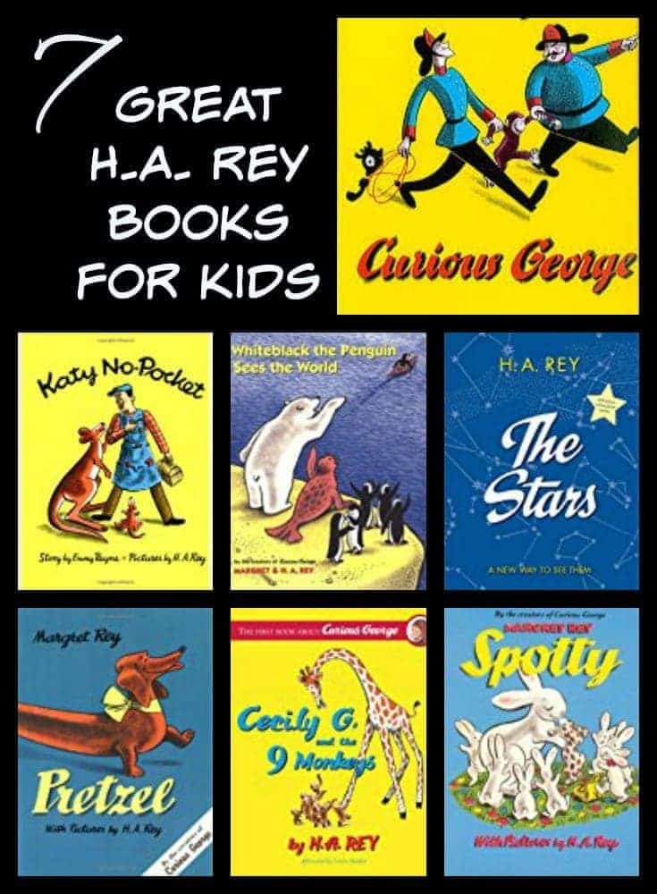 Looking for some excellent kids' books? Here are 7 Great HA Rey books from the author of Curious George.