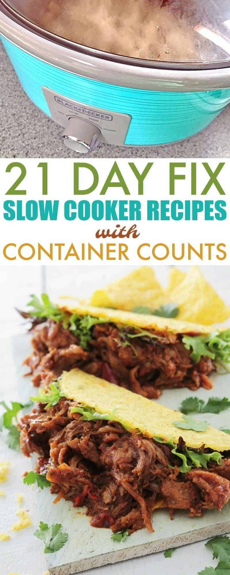 Easily plan your meals with this list of delicious 21 Day Fix Slow Cooker Recipes with Container Counts perfect for family meals.