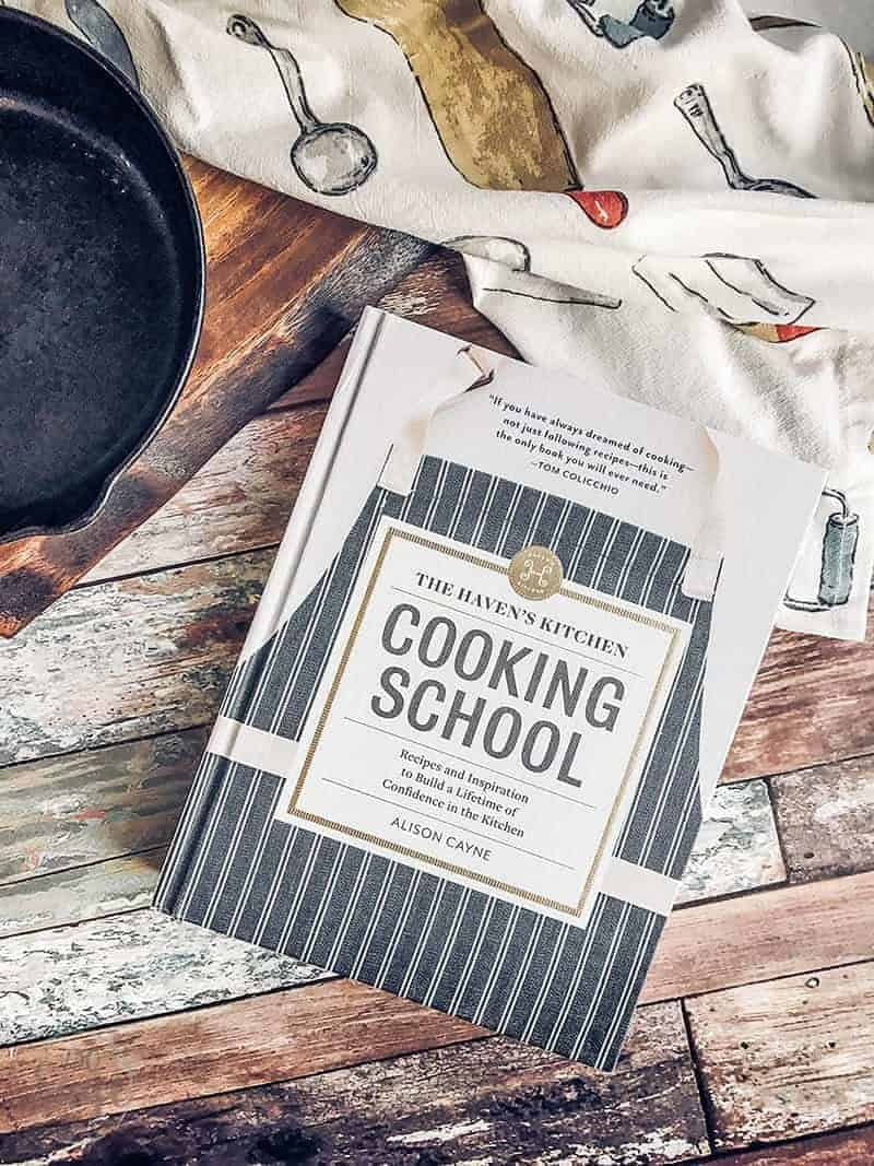The Haven's Kitchen Cooking School by Alison Cayne is a comprehensive teaching cookbook with fundamental culinary building blocks and 100 delicious recipes.