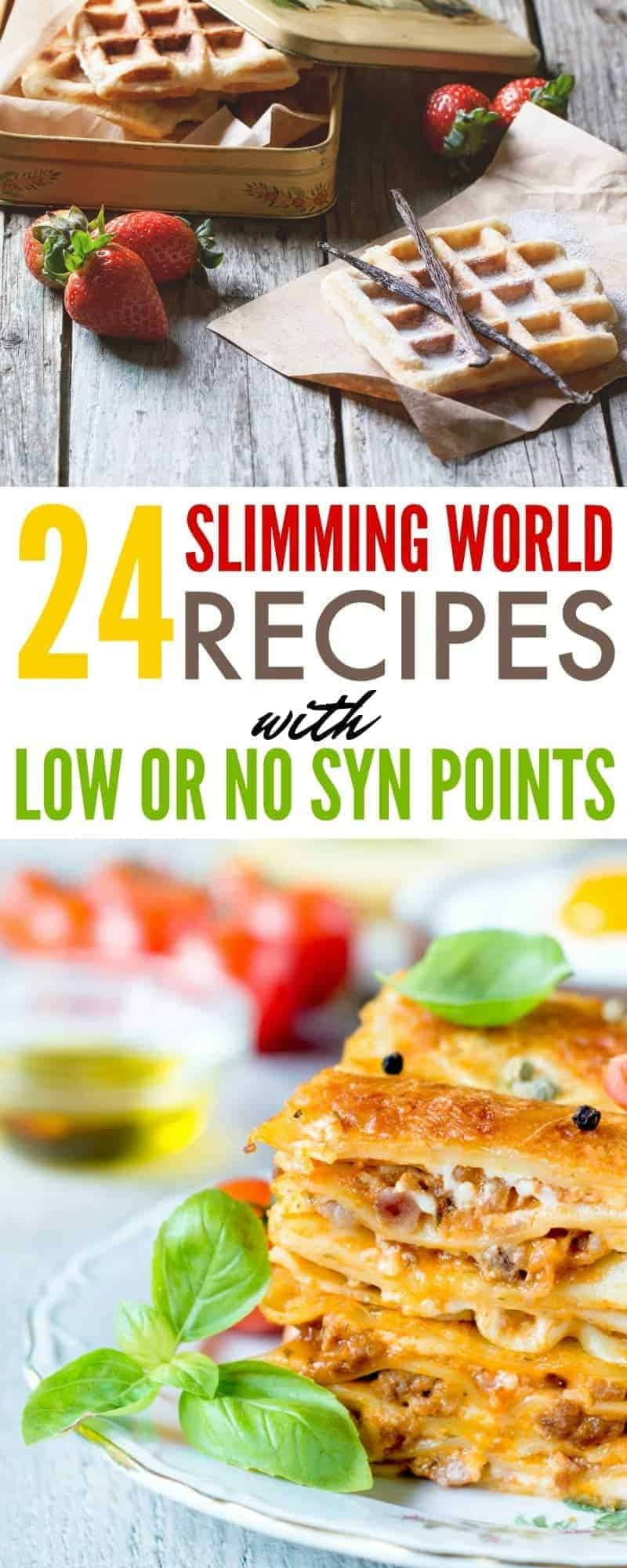 24 Slimming World Recipes with Low or No Syn Points - delicious options for Slimming World diet followers or anyone looking for healthier recipes.