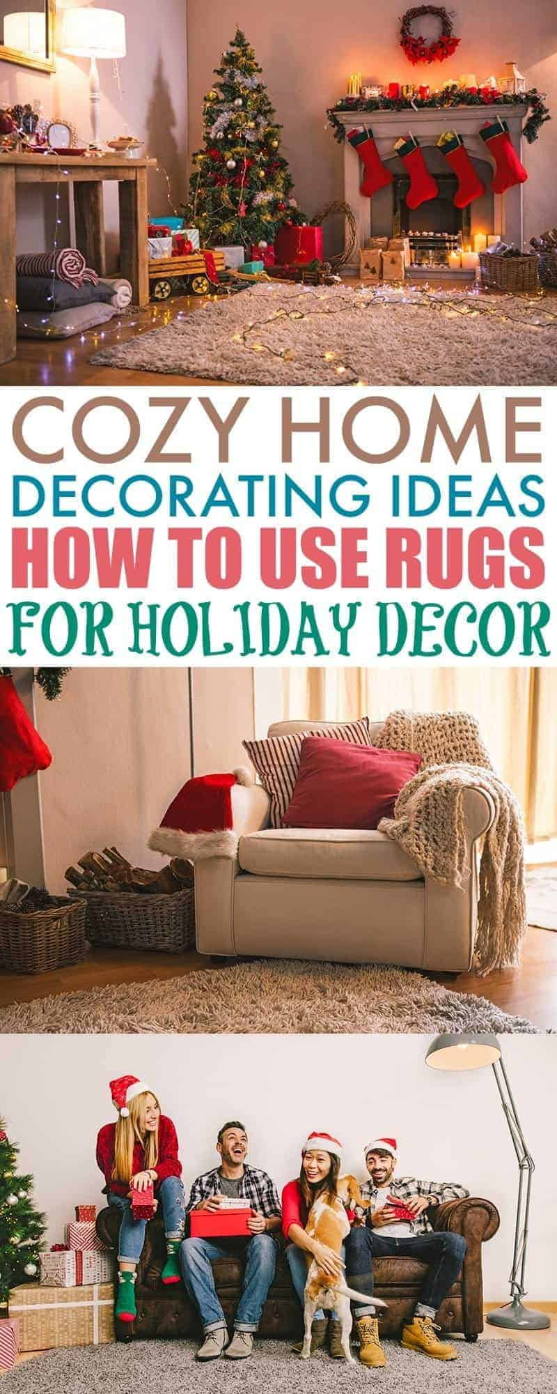 Cozy home decorating ideas how to use rugs for holiday decor Home decorating ideas for christmas holiday