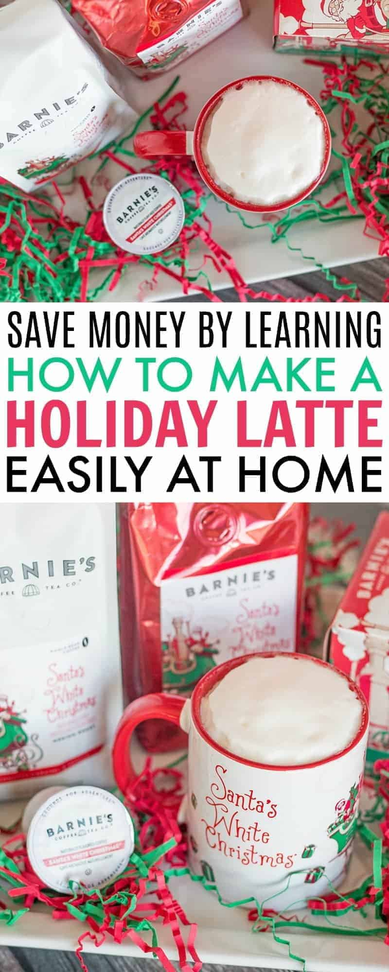 Learn how to make a delicious holiday latte easily at home with Barnie's Coffee Santa's White Christmas blend in whole bean, ground and k-cups. #coffee #latte