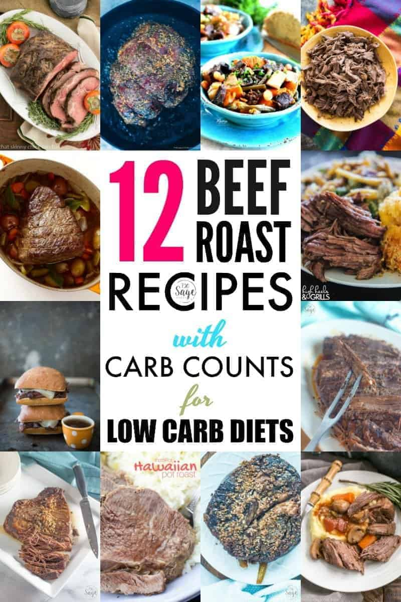 collage of 12 Beef Roast Recipes with Carb Counts for Low Carb Diets