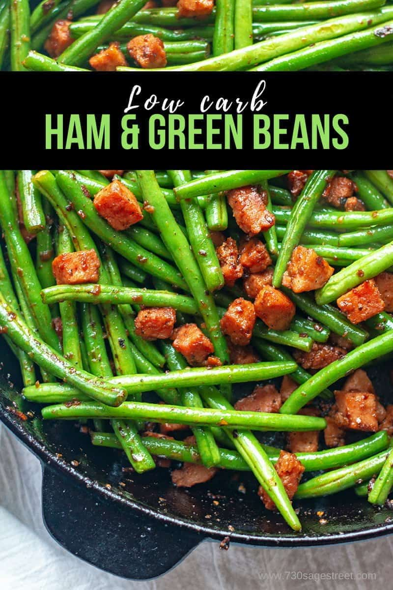 This low carb / keto ham and green beans recipe can be made as a side dish or enjoyed as a dinner entree. It's really good & is ready in about 1/2 hour. #lowcarb #sidedish #keto #recipe #easy #greenbeans