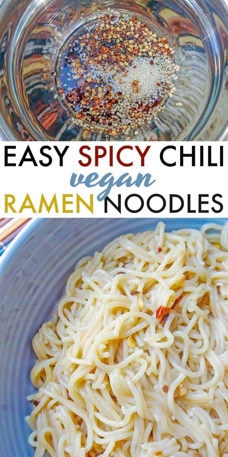 Everyone loves ramen! Make this quick and easy spicy chili vegan ramen at home with a few simple ingredients. It's delicious! #vegan #veganrecipes #veganfood #veganlife #noodles #easyrecipe #sidedish #quick
