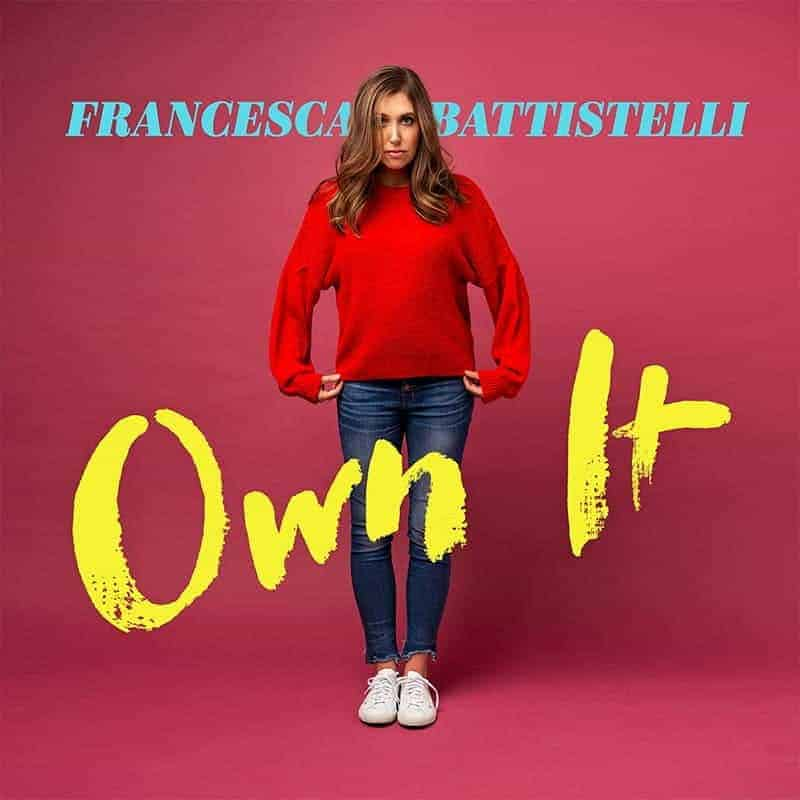 Francesca Battistelli Own It album cover